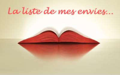 «Envies littéraires» pour de savoureux moments de lecture!